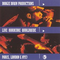 Live Hardcore Worldwide — Boogie Down Productions