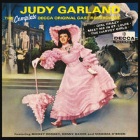 The Complete Decca Original Cast Recordings — Judy Garland