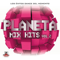 Planeta Mix Hits Vol 2 — сборник