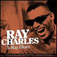 X-Ray Blues — Ray Charles