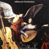 "Vivaldi: The Four Seasons, ""L' estro Armonico"", Guitar & Oboe Concertos - Albinoni: Adagio in G Minor & Adagio for Oboe - Pachelbel: Canon in D - Bach: Air On the G String & Toccata and Fugue — Albinoni Orchestra, Alessandro Paride Costantini, Walter Rinaldi & Julius Frederick Rinaldi"