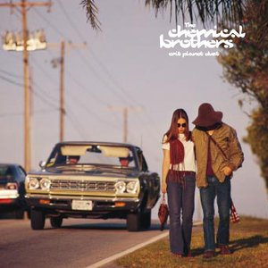 The Chemical Brothers, Ed Simons, Tom Rowlands - One Too Many Mornings