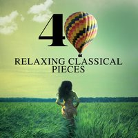40 Relaxing Classical Pieces — Эдвард Григ