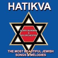 Hatikva — Gerry Buikman and His Orchestra