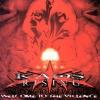Welcome To The Violence — Kaos Rising
