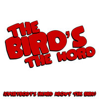 The Bird's the Word (Everybody's Heard About the Bird) — The Crickets