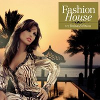 Fashion House - No. 2 Dubai Edition (Compiled by Henri Kohn) — Henri Kohn