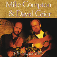 Climbing The Walls — David Grier, Mike Compton