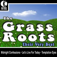 The Grass Roots - Their Very Best — The Grass Roots