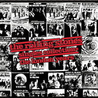 The Rolling Stones Singles Collection * The London Years — The Rolling Stones