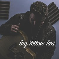 Big Yellow Taxi — Jake Davey