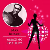 Amazing Top Hits — Max Roach