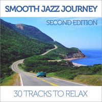Smooth Jazz Journey, Second Edition: 30 Tracks to Relax — сборник