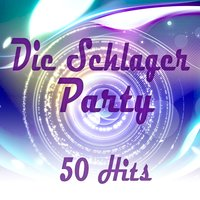 Die Schlager Party - 50 Hits — сборник