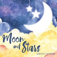 Moon and Stars — Kristi Myers