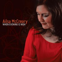 When Evening Is Nigh — Ailsa McCreary
