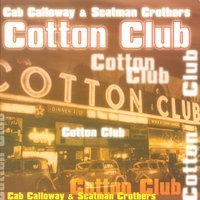 Cotton Club Cab Calloway — Cab Calloway, Scatman Crothers