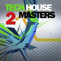 Tech House Masters Vol.2 — сборник