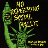 America's Favorite Hardcore Band - EP — No Redeeming Social Value