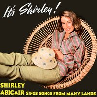 It's Shirley! Shirley Abicair Sings Songs from Many Lands — Shirley Abicair