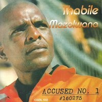 Accused No. 1 — Thabile Mazolwana