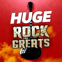 Huge Rock Greats — The Rock Heroes, Classic Rock, Indie Rock, Classic Rock|Indie Rock|The Rock Heroes