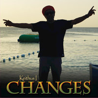 Changes — Keithus I, Keithius I