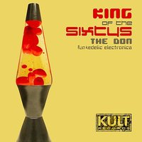 KULT Records Presents:  King Of The Sixty's — The Don