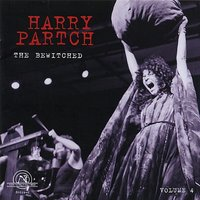 The Harry Partch Collection, Volume 4 — John Garvey, Freda Schell, Chorus of Lost Musicians, University of Illinois Musical Ensemble