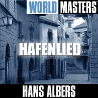World Masters: Hafenlied — Hans Albers