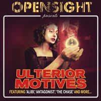 Ulterior Motives — Opensight