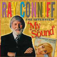 The Interview - My Sound / So in Love — Ray Conniff, The Ray Conniff Singers