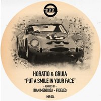 Put a Smile in Your Face — Horatio, Gruia