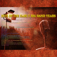 Hits Of the Early Big Band Years — Paul Whiteman and His Orchestra