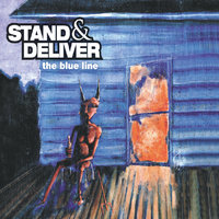 The Blue Line — Stand & Deliver