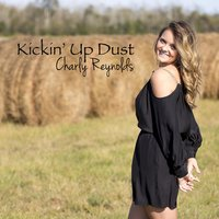 Kickin' up Dust — Charly Reynolds