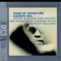 Point Of Departure — Andrew Hill
