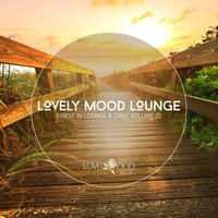 Lovely Mood Lounge, Vol. 22 — сборник
