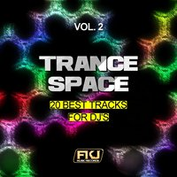 Trance Space, Vol. 2 (20 Best Tracks for DJ's) — сборник