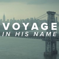 In His Name — Voyage