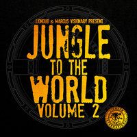 Liondub & Marcus Visionary Present: Jungle to the World, Vol. 2 — сборник