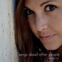 Songs About Other People — Jessi Kocher