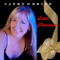 Little Christmas — Cathy O'Brien