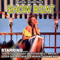 Showboat - The Studio Cast With Shirley Bassey , Dora Bryan , Inia Tia Wiata And Don Mckay — Marlys Watters