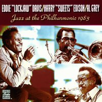 "Jazz At The Philharmonic, 1983 — Eddie ""Lockjaw"" Davis, Harry ""Sweets"" Edison, Al Grey"