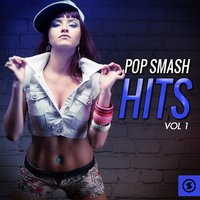 Pop Smash Hits, Vol. 1 — сборник