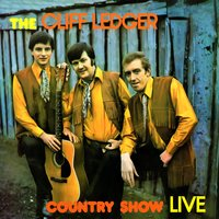 The Cliff Ledger Country Show — The Country Boys, Cliff Ledger & The Country Boys, Cliff Ledger