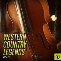 Western Country Legends, Vol. 3 — сборник