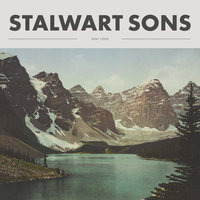 Stay Cold — Stalwart Sons