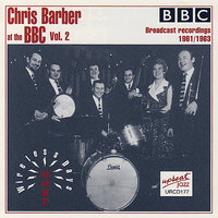 Chris Barber At The BBC Vol. 2 — Chris Barber's Jazz Band